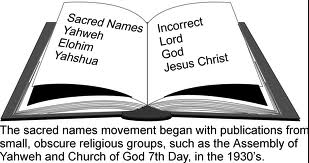 The Sacred Name Movement and its concern about the names