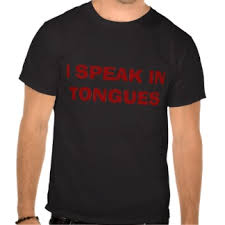 speaking in tongues 3